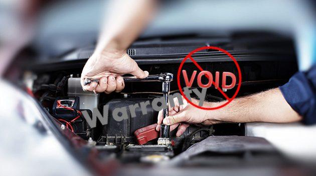 几个可能导致你爱车 Void Warranty 的举动!