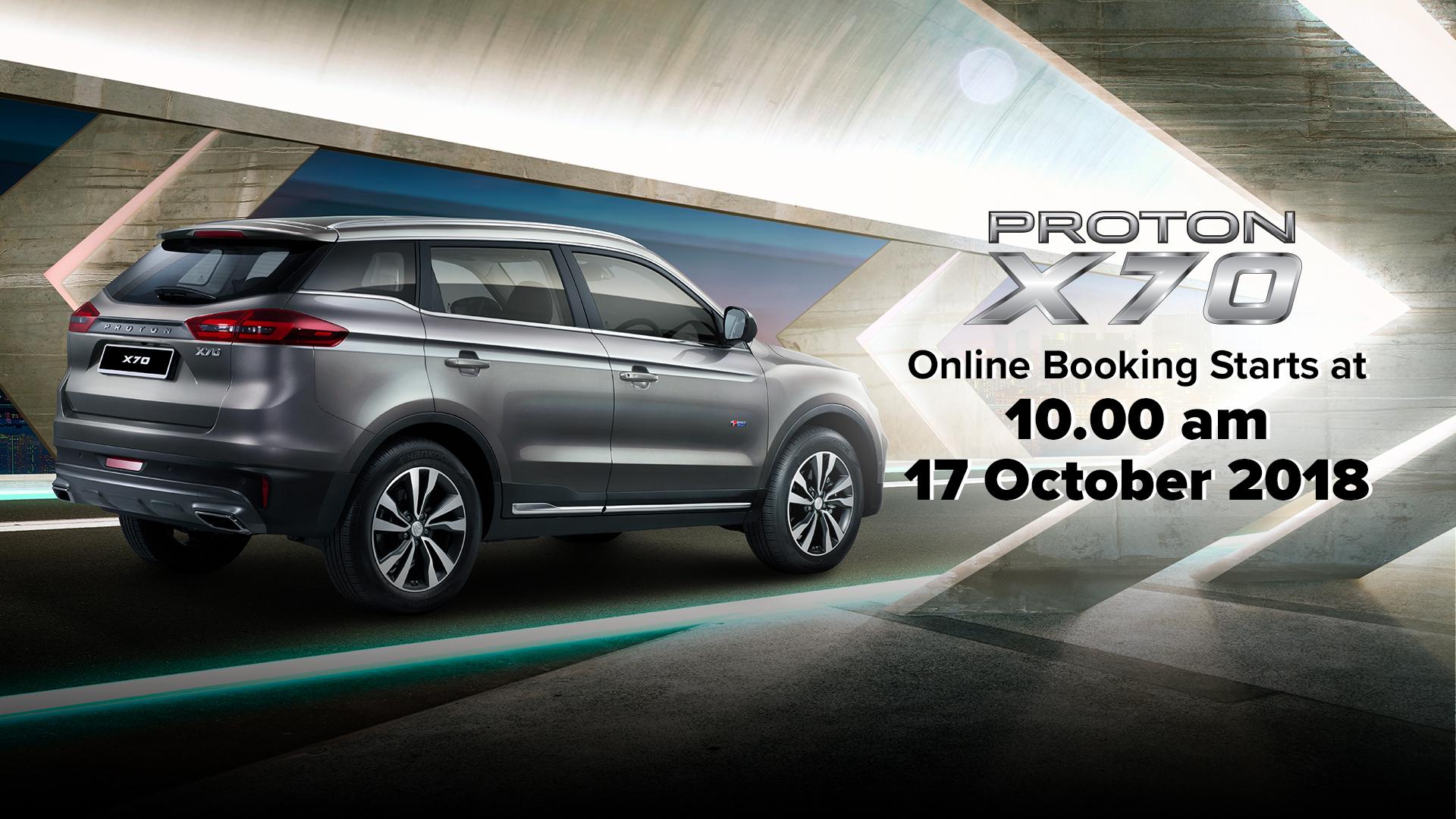 Proton X70 线上预订平台正式开通!