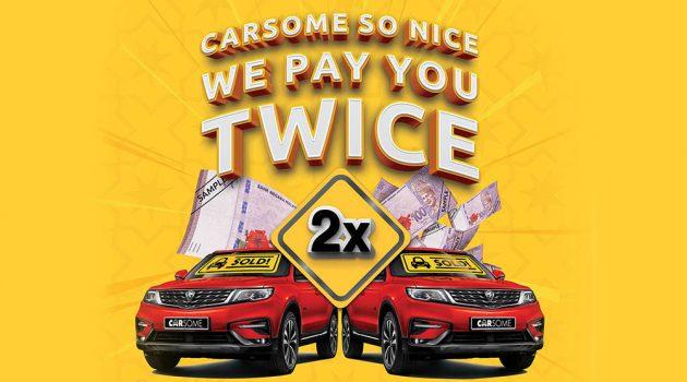 Carsome 于全马推出 #CarsomeSoNiceWePayYouTwice 促销