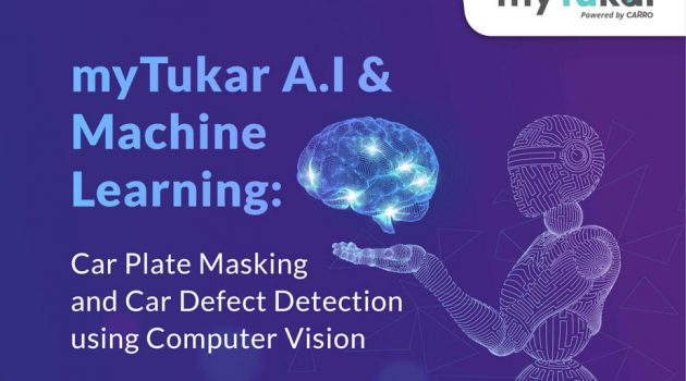 Carro's myTukar 通过电脑视觉人工智能和机器学习技术成为二手车行业的数字化时代的先驱